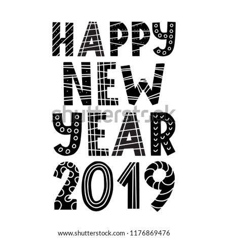 happy new year 2019 black and white scandinavian style lettering greeting card design