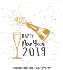 Happy New Year 2019. A bottle of champagne with a cork flying  and a glass of champagne. Splashes of champagne