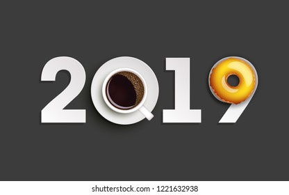 Happy New Year 2019 breakfast coffee & donuts background. Greeting card 2019 cup of coffee & donuts icing flyer. Coffee & donuts of date 2019 year view from above banner. Celebrate breakfast brochure