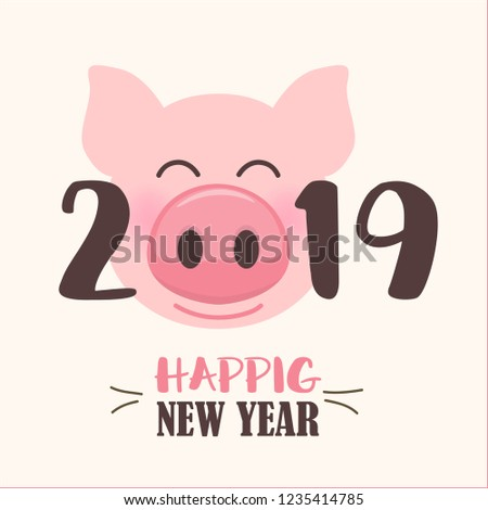 happy new year 2019 with cute cartoon pig face funny chinese new year illustration