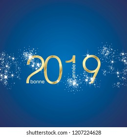 Happy New Year 2019 French language greetings light sparkle firework gold blue vector