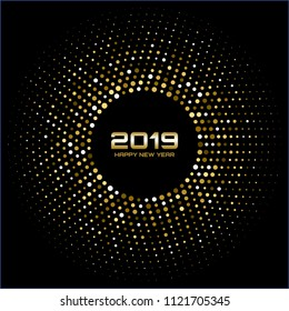 Happy New Year 2019. Gold bright disco lights. Halftone circle frame. New year card background. Golden round border using halftone circle dots raster texture. Vector illustration