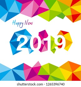 Happy New Year 2019 greeting card. Vector Christmas holiday illustration made of colorful polygonal shapes.