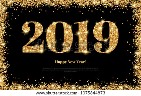 happy new year 2019 greeting card with gold numbers and confetti frame on black background