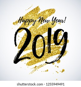 Happy New Year 2019 hand written lettering. Greeting card design, vector illustration.