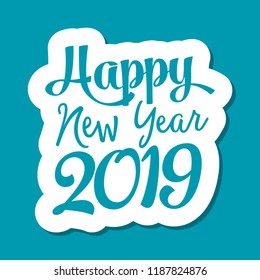 Happy new year 2019 lettering for greeting card