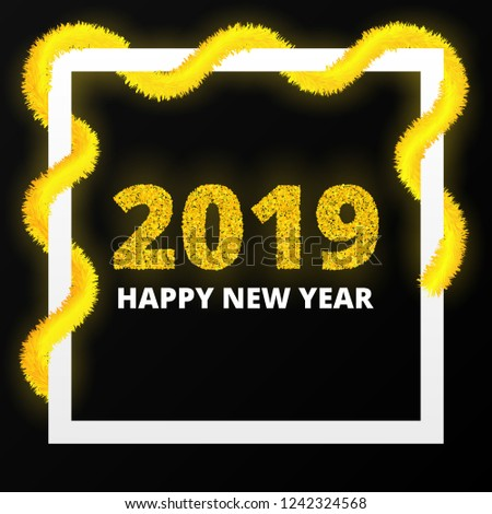 happy new year 2019 poster bright sparkles golden text border with colorful tinsel