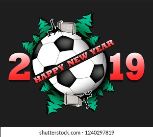 Happy new year 2019 and soccer ball with Christmas trees on an isolated background. Football player scores a goal. Design pattern for greeting card. Vector illustration