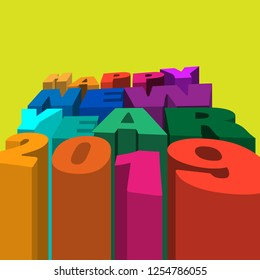 Happy New Year 2019 is very colorful -  3D design background