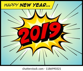 Happy New Year 2019 in a vintage comic book bubble sound effect  - Vector EPS10.