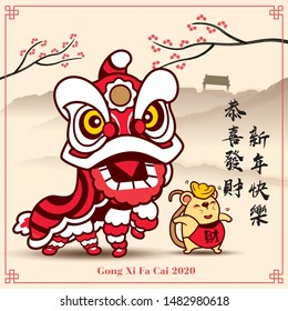 Happy New Year 2020. Chinese New Year. The year of rat. Lion dance and little rat. Translation: Greetings Gong Xi Fa Cai and happy New Year - vector