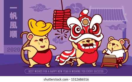 Happy New Year 2020. Year of Rat. Cute rats with lion dance and carries gold ingot in Chinatown background. Translation: Wishing you every success - vector
