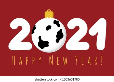 Happy New Year. 2021. New Year 2021. With a ball in spots like a young bull. Vector illustration for congratulations, calendar, banner for the site.