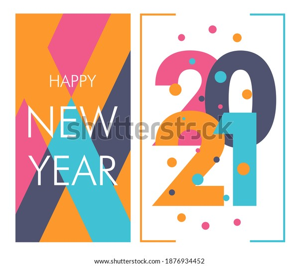 happy new year 2021, beautiful greeting card background or template banner with colorful theme. vector design illustration