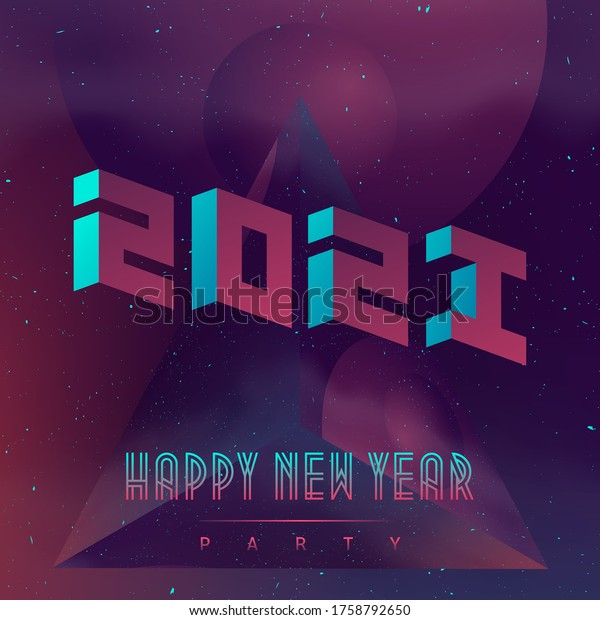 Happy New Year 2021 Futuristic Design Stock Vector Royalty Free 1758792650