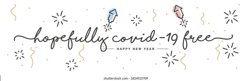 Happy New Year 2021 hopefully covid-19 free rocket firework confetti white isolated background