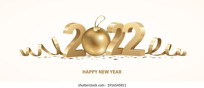 Happy New Year 2022. Golden 3D numbers with ribbons, Christmas ball and confetti on a white background.