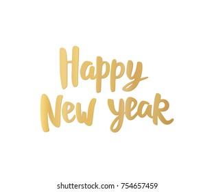 Happy New Year card. Golden hand drawn lettering. Holiday greetings quote on white background. Great  for Christmas banners, posters, gift tags and labels.