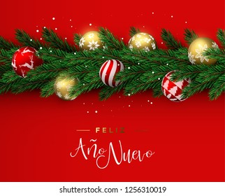 Happy New Year card in spanish language. Realistic pine tree wreath garland with gold and red christmas ornament balls for luxury holiday invitation or seasons greeting.