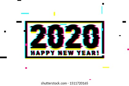 Happy new year celebration lettering glitch style. 2020 numbers, and greetings. Trendy holiday design.