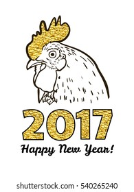 Happy new year congratulation card with hand drawn cock / rooster head and golden crest and text 2017 isolated on white background. Art vector illustration