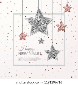 Happy New Year glowing banner with Hanging Rose Gold and Silver Stars on scattered confetti background. Vector illustration. All isolated and layered