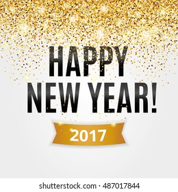 Happy new year. Gold glitter New Year. Gold background for flyer, poster. Sign symbol. Banner, web, header. Abstract golden background for text. Type quote. Golden blur backdrop