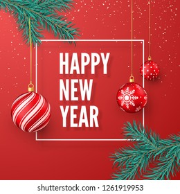 Happy New Year greeting card. Red Christmas balls hanging on fir branch and greeting text in white frame. Winter holiday decoration element. Vector illustration isolated on red background