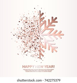 Happy New Year Greeting Card with Rose Gold Glowing Snowflake on white background. Vector Illustration. All isolated and layered
