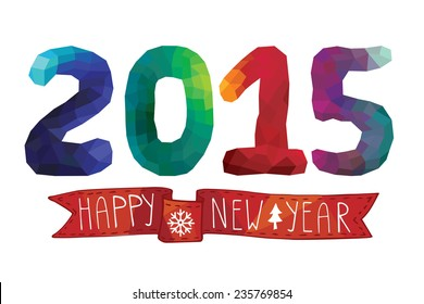 Happy New year greeting card,invitation,banner. Lettering,catchwords.Triangles, polygons 2015 figures and curly ribbon on white background.Vector.