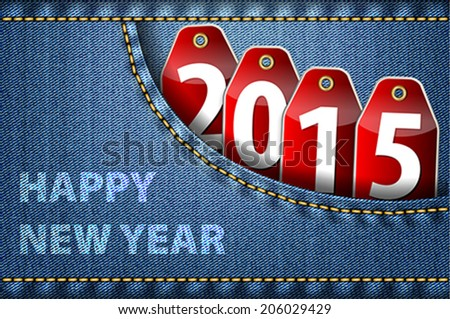 Happy new year greetings 2015 digits stock vector royalty free happy new year greetings and 2015 digits on red tags in blue jeans pocket vector m4hsunfo
