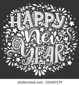 Happy New Year. Hand drawn lettering isolated on chalk background. Vector illustration. Hand-lettering text with decorative elements. Handmade vector calligraphy collection