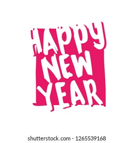 Happy New Year lettering calligraphy. Vector hand drawn. Handwriting design element for greeting cards, posters, invitation. Rough Sketch. Eps 10.