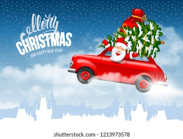 Happy New Year and Merry Christmas. Jolly Santa Claus in a red car with Christmas tree and gifts in the bag flying over a snow covered cityscape. Vector illustration.