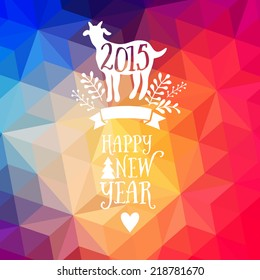 Happy New Year and Merry Christmas design, geometric backdrop. typography composition with lettering. Goat silhouette 2015, label, badge with ribbon