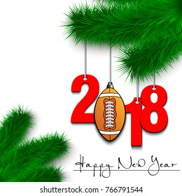 Happy New Year and numbers 2018 and football ball as a Christmas decorations hanging on a Christmas tree branch on a white background. Vector illustration