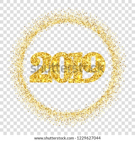 happy new year shiny gold number 2019 circle frame golden glitter border isolated white