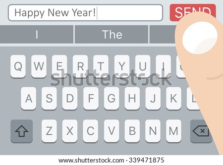 happy new year sms message on mobile phone with keyboard and man finger over send button