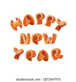 Happy New Year text design. Salmon style letters for sushi calendar background and new year menu design.