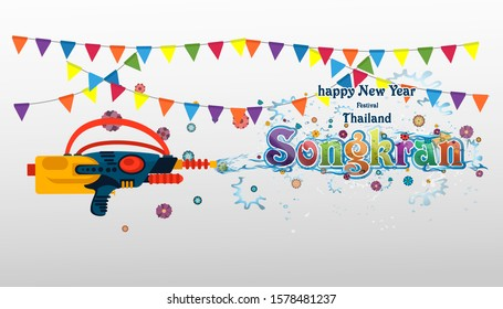 Happy New Year Thailand Festival Songkran Text -  with Water gun,Background, Droplet,Water,Flower.