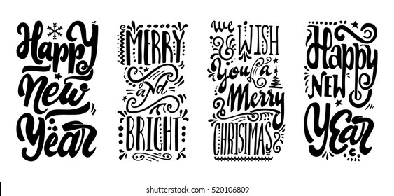 Happy new year, We wish you a merry christmas, Merry and bright,Hand-lettering text . Handmade vector calligraphy for your design