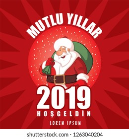"Happy New Year, Welcome 2019. Turkish Translate ""Mutlu yillar, Hosgeldin 2019"" Nasreddin Hodja Character illustration"