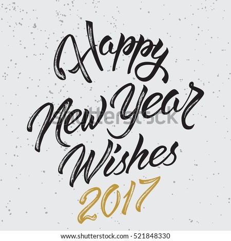 Happy New Year Wishes 2017 Calligraphy Hand Stock Vector (Royalty ...