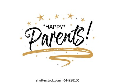 Happy parents. Beautiful greeting card poster with calligraphy black text Word gold ribbon. Hand drawn design elements. Handwritten modern brush lettering on a white background isolated vector.