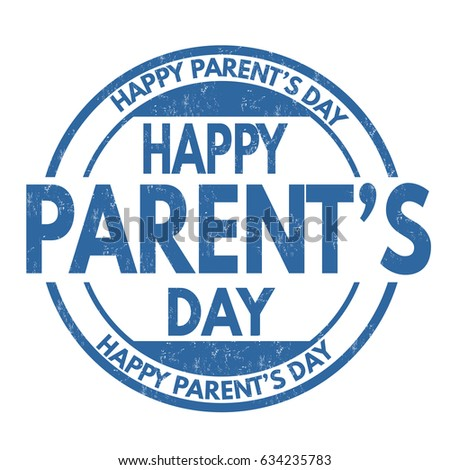 Happy Parents Day Sign Or Stamp On White Background Vector Illustration
