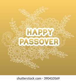 Happy Passover. Greeting card. Hand drawn flowers on golden background.  Happy Passover in Hebrew. Vector illustration.