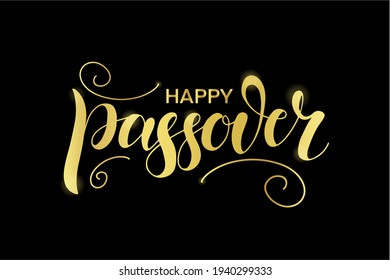 Happy Passover illustration with gold greeting text and decoration, isolated on the black background. Hand lettering calligraphy. Vector illustration for the Jewish Easter celebration concept.