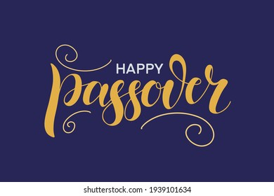 Happy Passover illustration with greeting text and decoration, isolated on the purple background. Hand lettering calligraphy. Vector illustration for the Jewish Easter celebration concept.