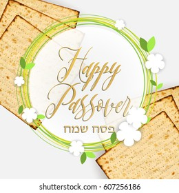 Happy Passover (happy pesach on Hebrew), vector illustration. Matzah bread and hand drawn calligraphic text, circles and cute flowers.