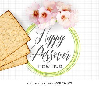 Happy Passover, traditional jewish holiday background. Matzah bread, almond flowers and text (happy peach on Hebrew), vector illustration.